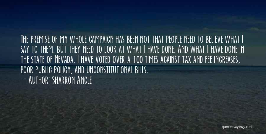 Premise Quotes By Sharron Angle