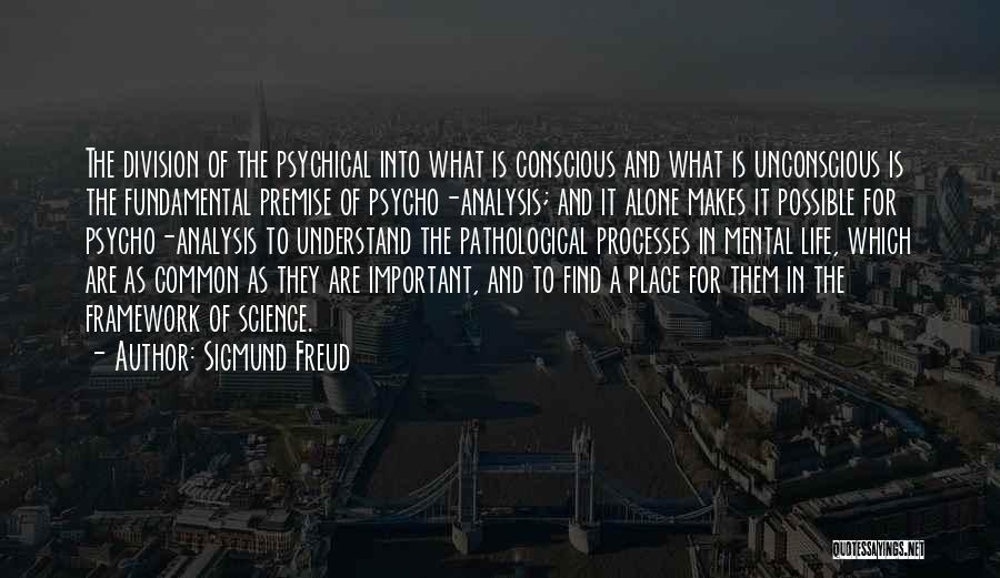 Premise Quotes By Sigmund Freud