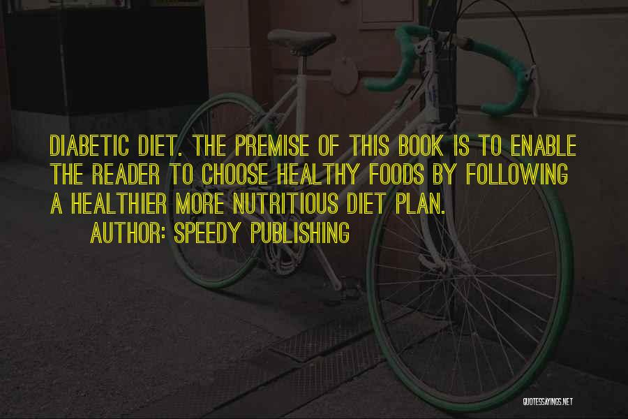 Premise Quotes By Speedy Publishing
