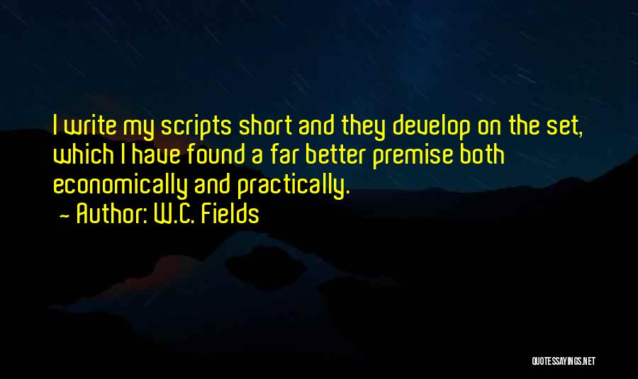Premise Quotes By W.C. Fields