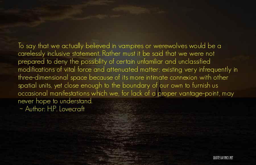 Prepared Statement Quotes By H.P. Lovecraft
