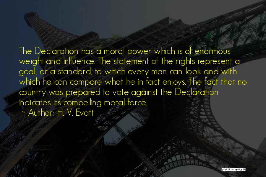 Prepared Statement Quotes By H. V. Evatt