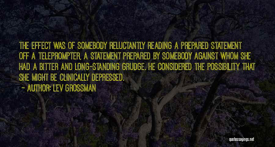 Prepared Statement Quotes By Lev Grossman