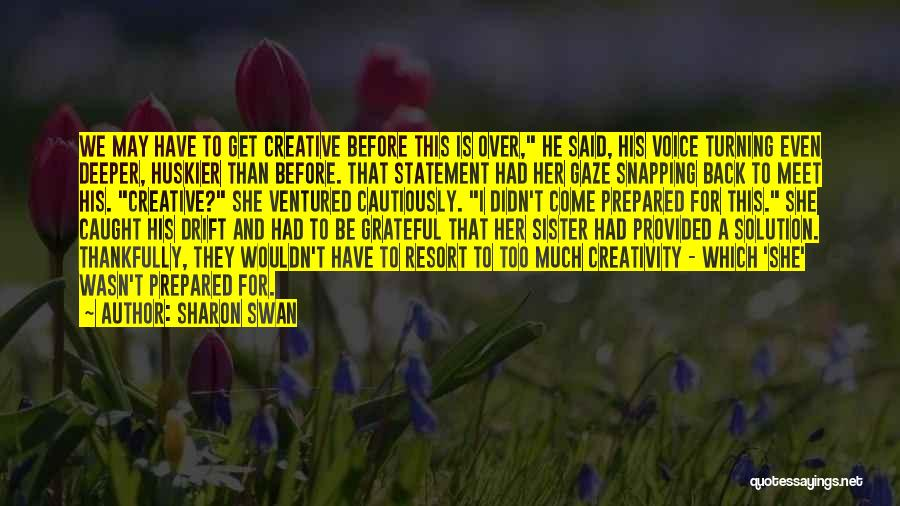 Prepared Statement Quotes By Sharon Swan