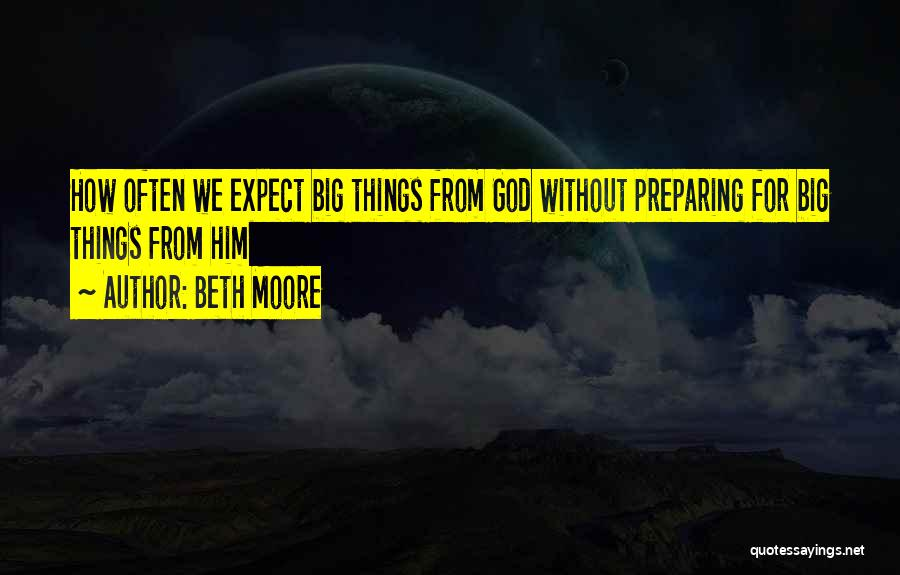 Preparing Quotes By Beth Moore