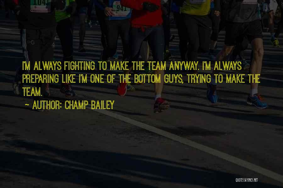 Preparing Quotes By Champ Bailey