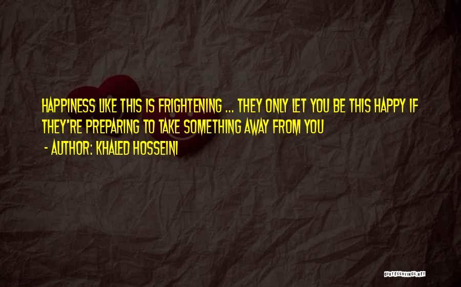 Preparing Quotes By Khaled Hosseini