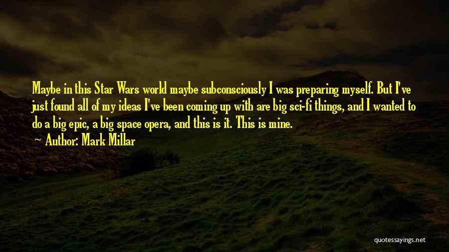 Preparing Quotes By Mark Millar