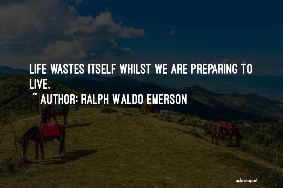 Preparing Quotes By Ralph Waldo Emerson