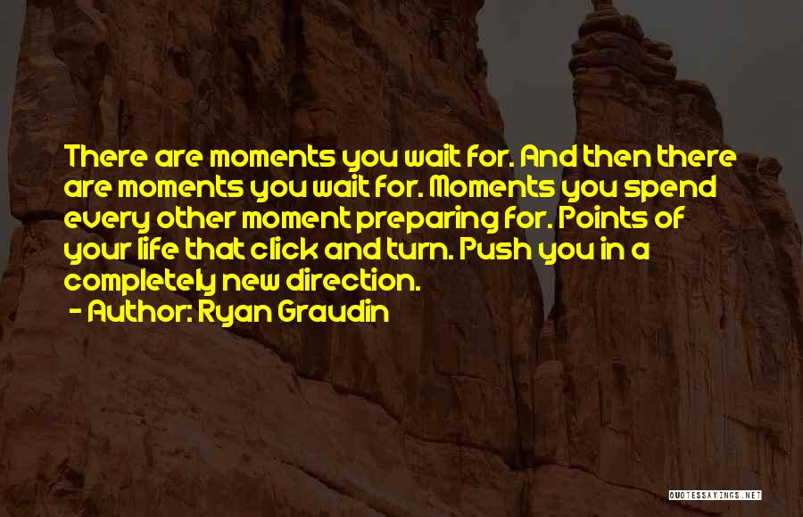 Preparing Quotes By Ryan Graudin