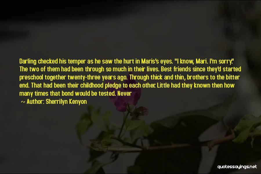Preschool Friends Quotes By Sherrilyn Kenyon