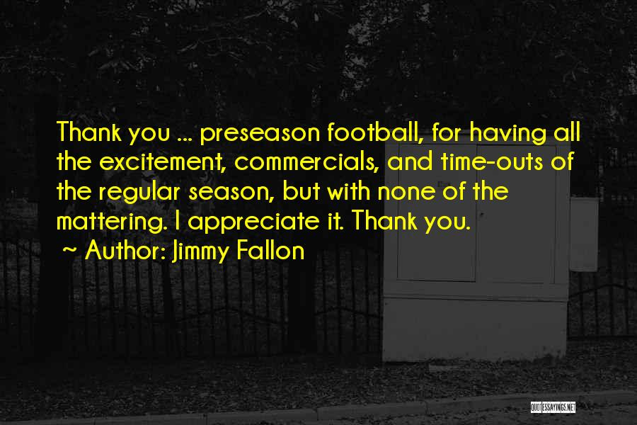Preseason Quotes By Jimmy Fallon