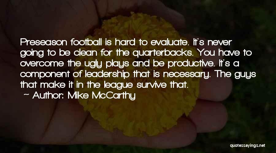 Preseason Quotes By Mike McCarthy