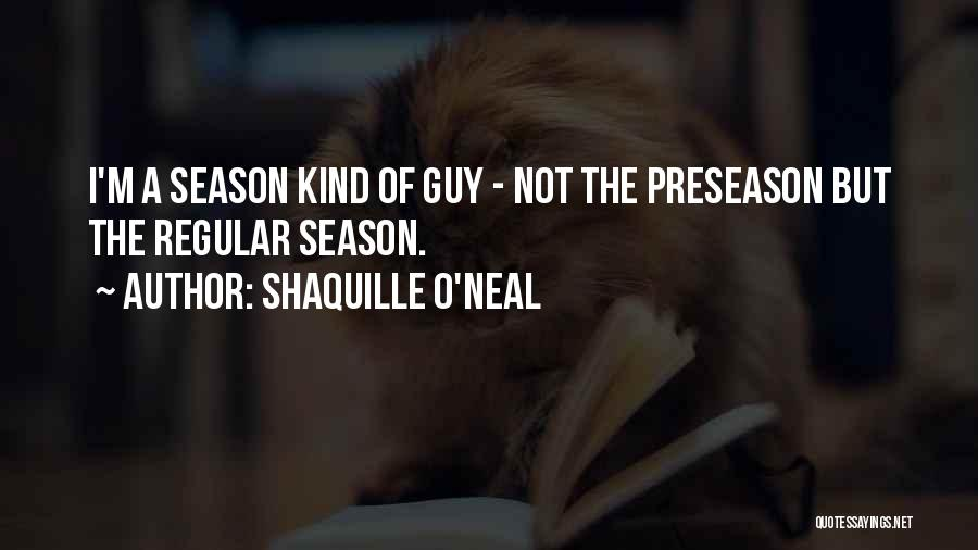 Preseason Quotes By Shaquille O'Neal