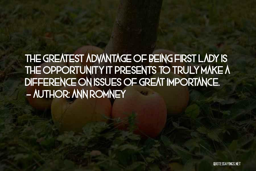 Presents Being Great Quotes By Ann Romney