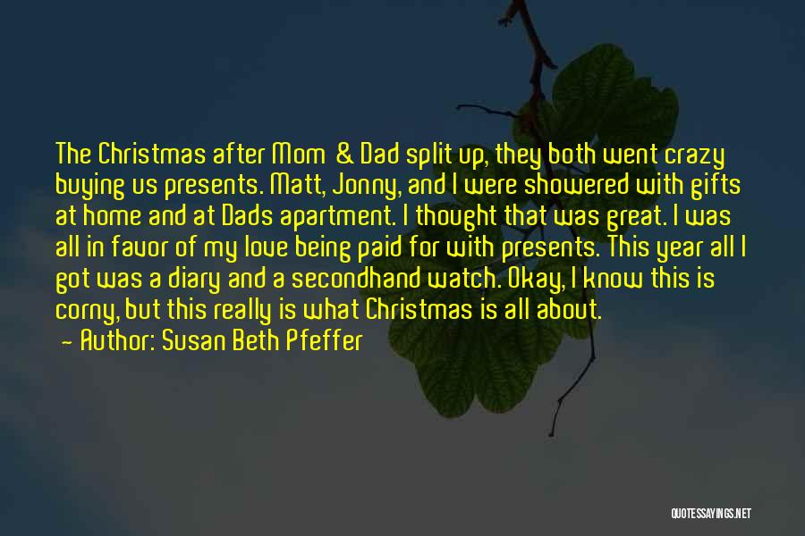 Presents Being Great Quotes By Susan Beth Pfeffer