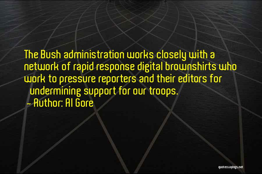 Pressure From Work Quotes By Al Gore