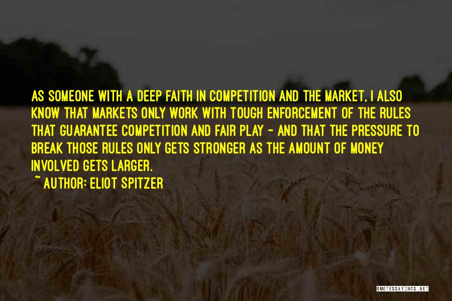 Pressure From Work Quotes By Eliot Spitzer