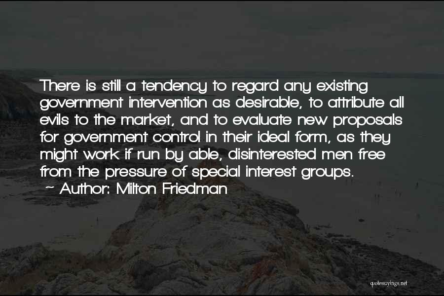Pressure From Work Quotes By Milton Friedman