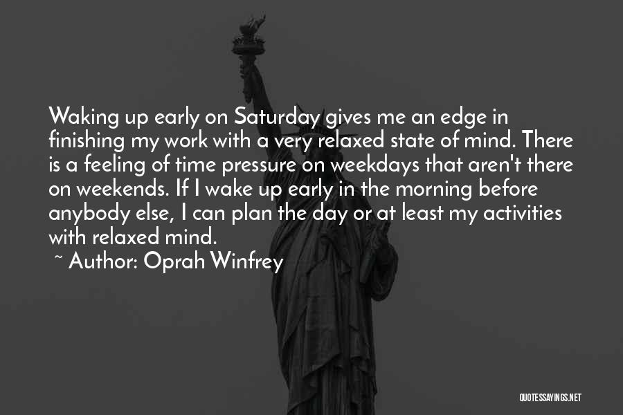 Pressure From Work Quotes By Oprah Winfrey