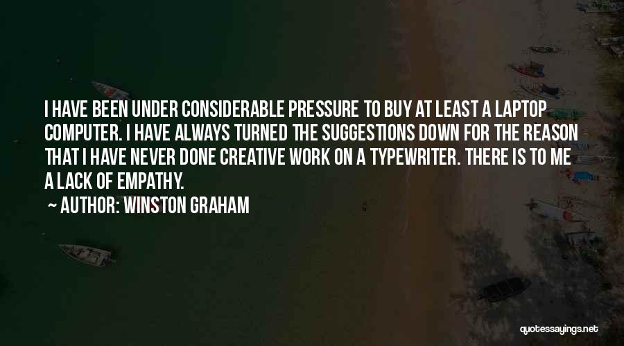 Pressure From Work Quotes By Winston Graham