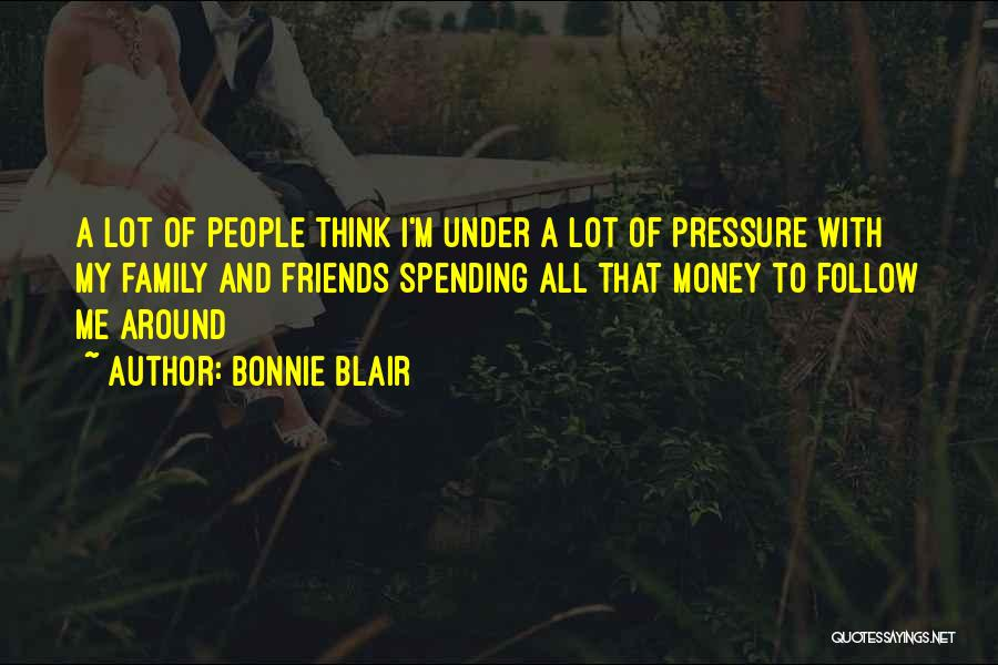 Pressure In Sports Quotes By Bonnie Blair