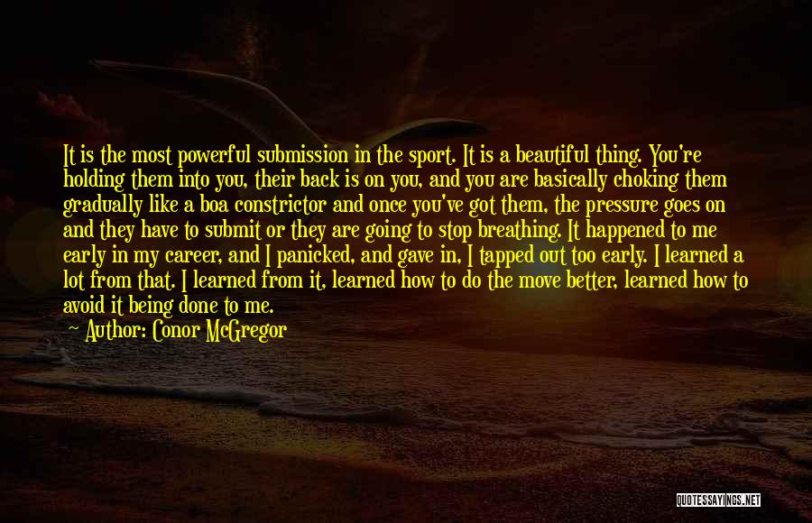Pressure In Sports Quotes By Conor McGregor