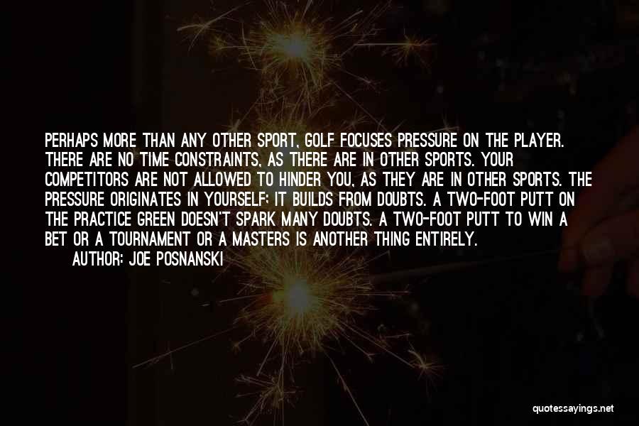 Pressure In Sports Quotes By Joe Posnanski