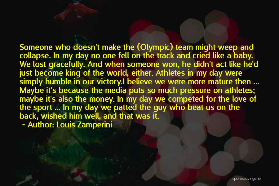 Pressure In Sports Quotes By Louis Zamperini