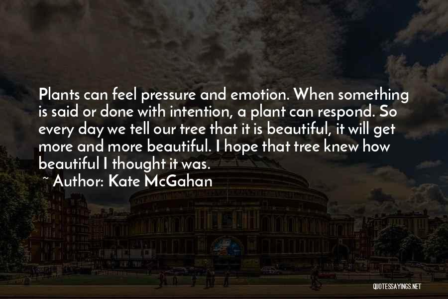 Pressure To Be Beautiful Quotes By Kate McGahan