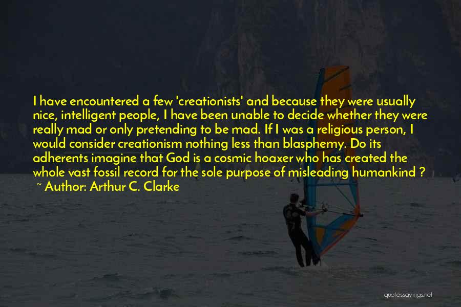 Pretending To Be Religious Quotes By Arthur C. Clarke