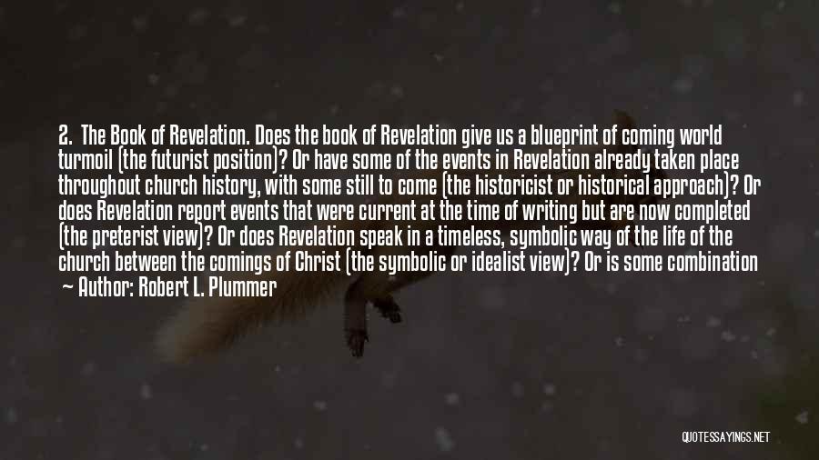 Preterist Quotes By Robert L. Plummer