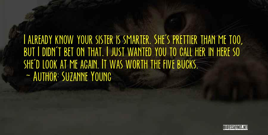 Prettier Than You Quotes By Suzanne Young