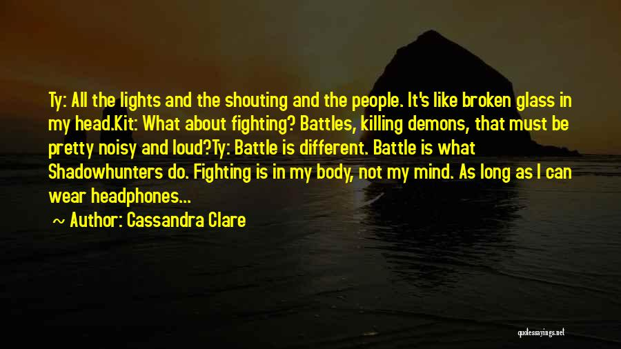 Pretty Lights Quotes By Cassandra Clare