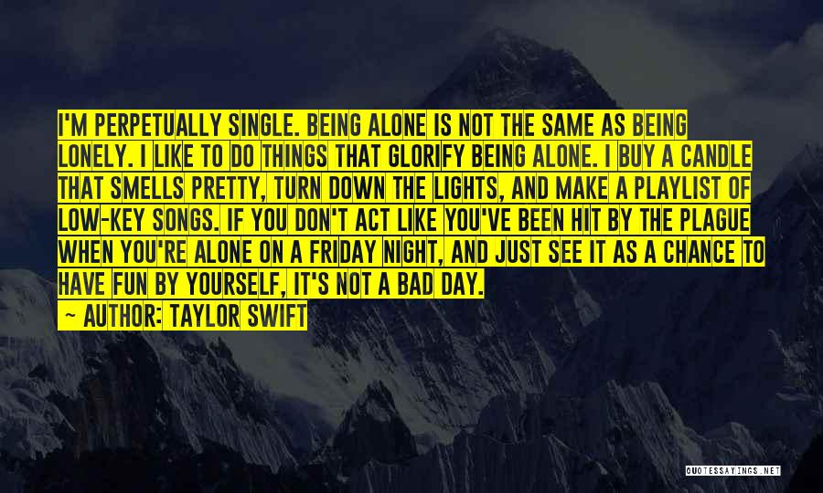 Pretty Lights Quotes By Taylor Swift