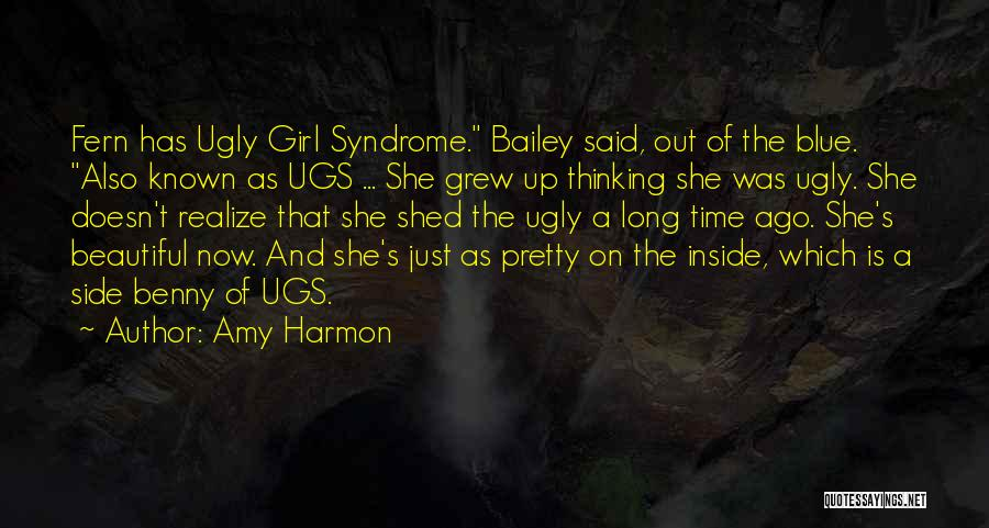 Pretty On The Outside And Ugly On The Inside Quotes By Amy Harmon
