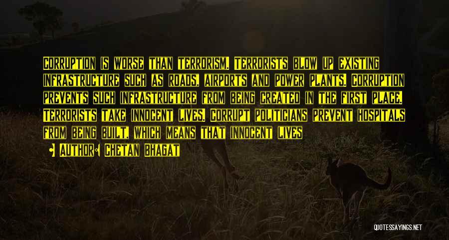 Prevent Terrorism Quotes By Chetan Bhagat