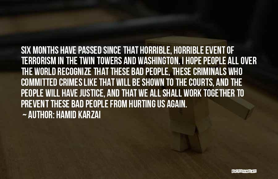 Prevent Terrorism Quotes By Hamid Karzai