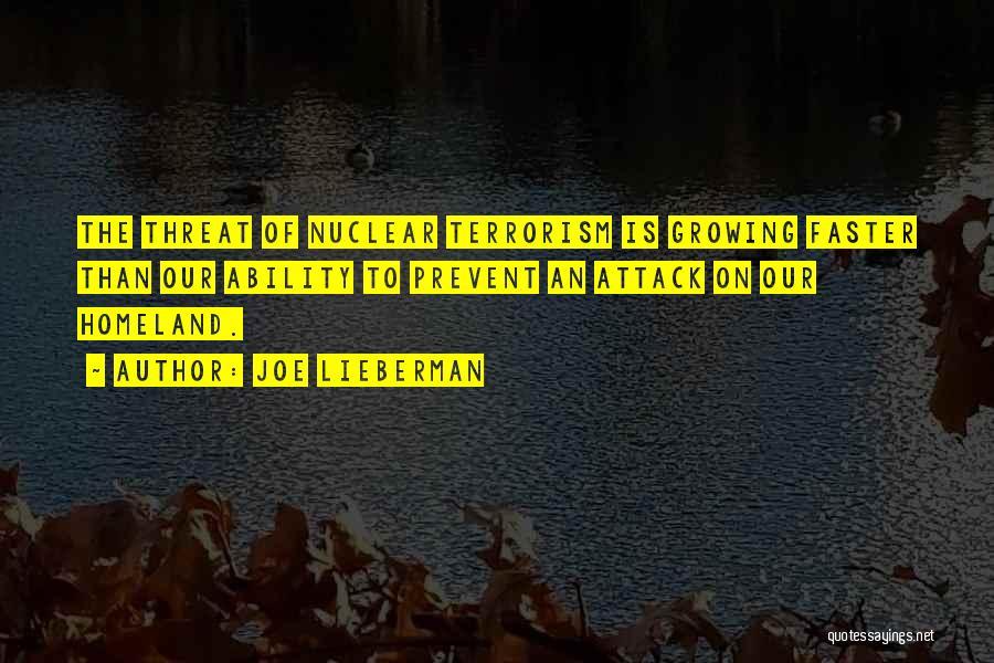 Prevent Terrorism Quotes By Joe Lieberman