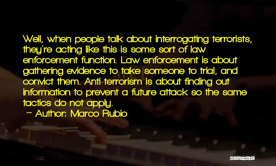 Prevent Terrorism Quotes By Marco Rubio