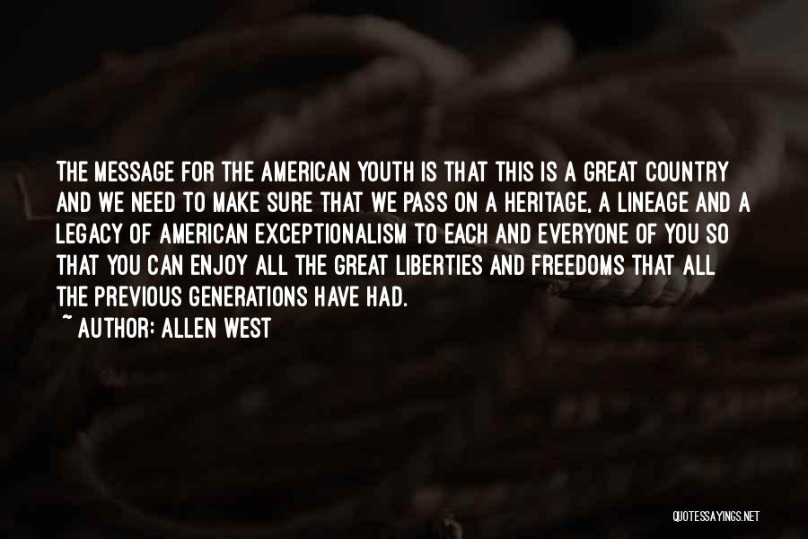 Previous Generations Quotes By Allen West
