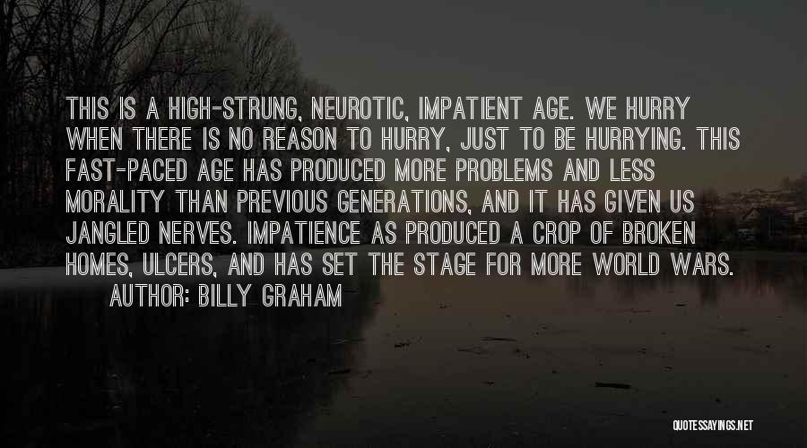 Previous Generations Quotes By Billy Graham