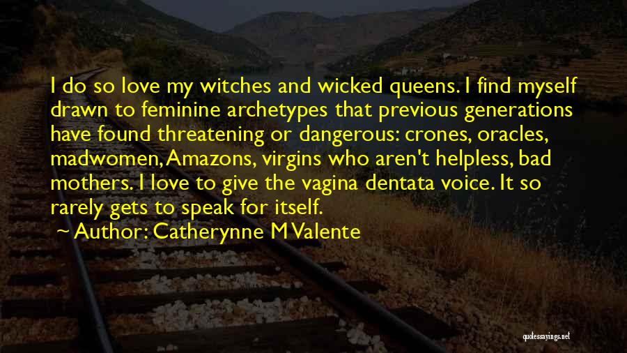 Previous Generations Quotes By Catherynne M Valente