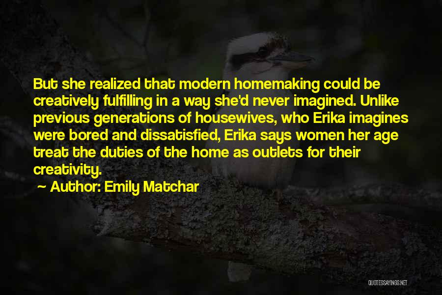 Previous Generations Quotes By Emily Matchar