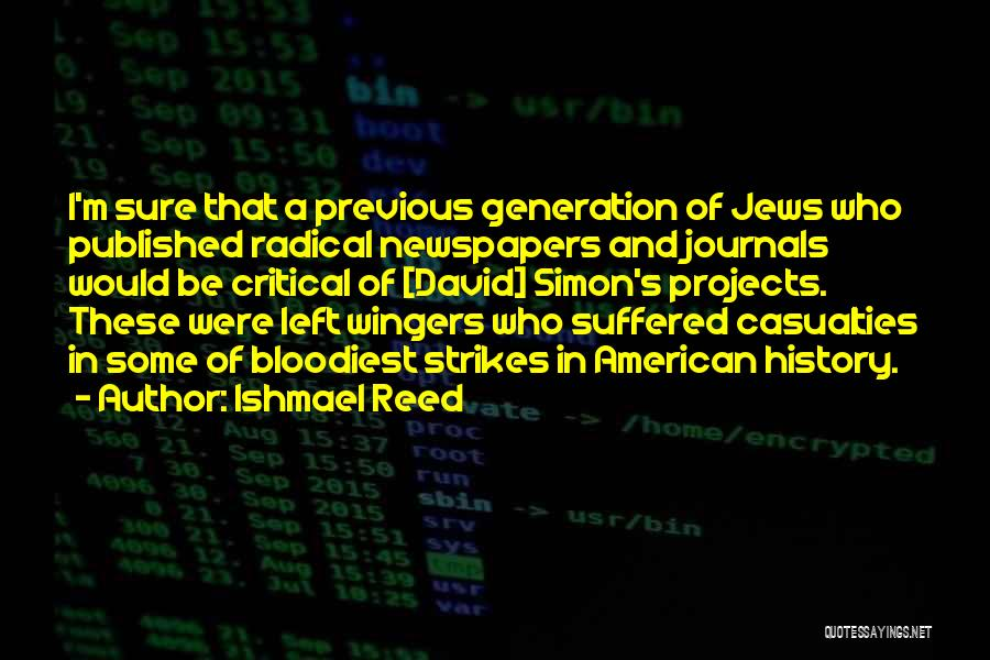 Previous Generations Quotes By Ishmael Reed