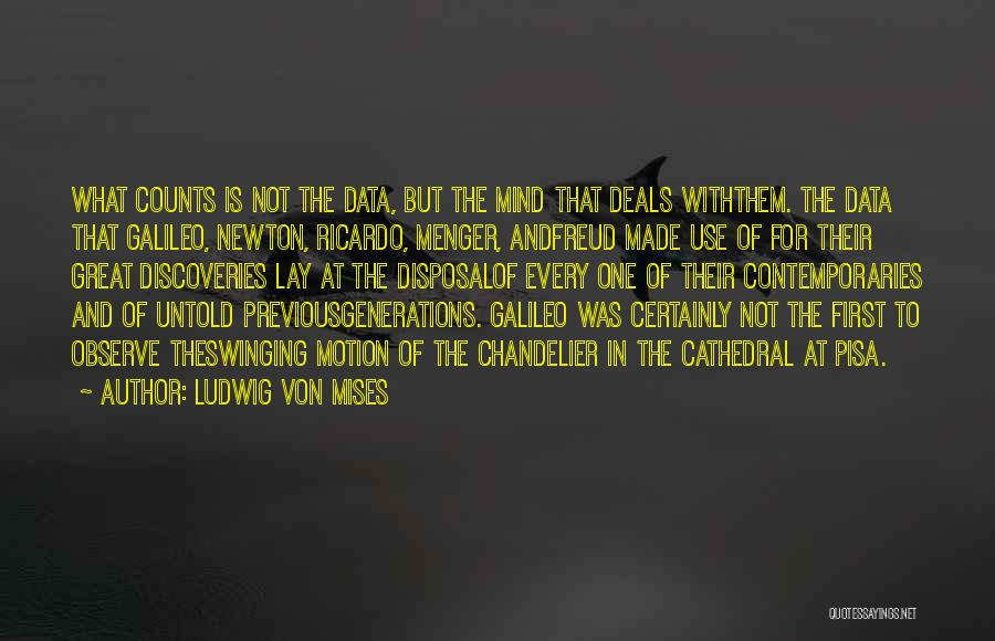 Previous Generations Quotes By Ludwig Von Mises
