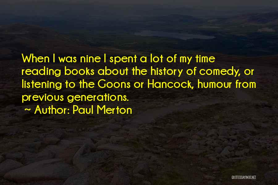 Previous Generations Quotes By Paul Merton