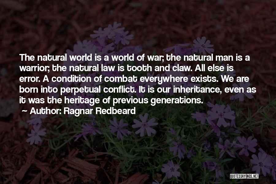 Previous Generations Quotes By Ragnar Redbeard