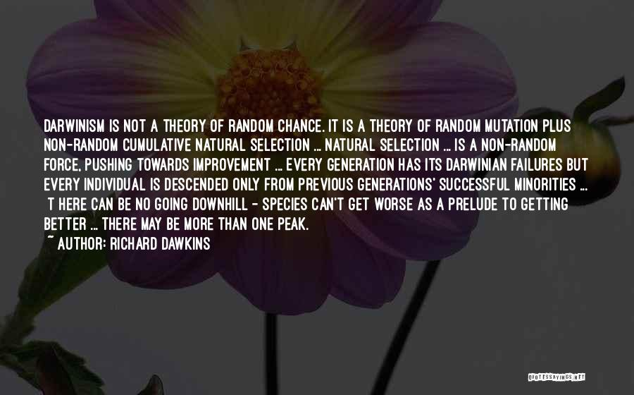 Previous Generations Quotes By Richard Dawkins