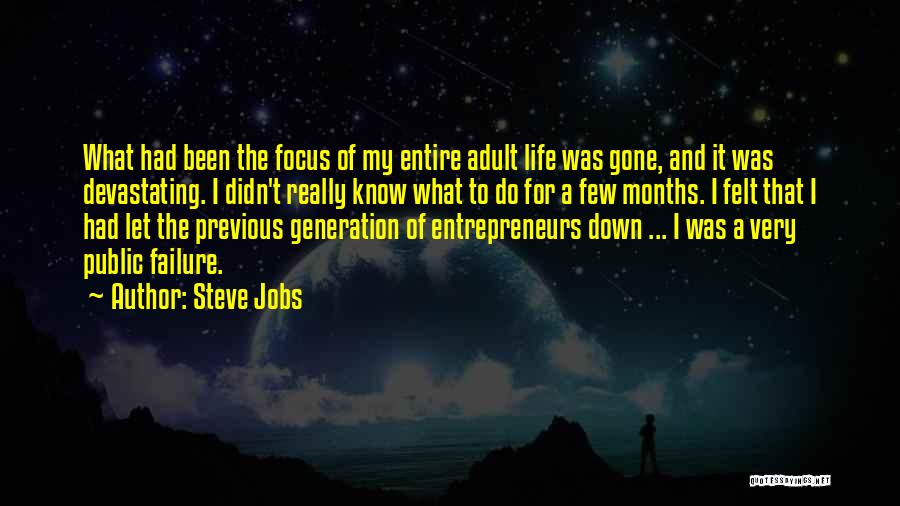 Previous Generations Quotes By Steve Jobs